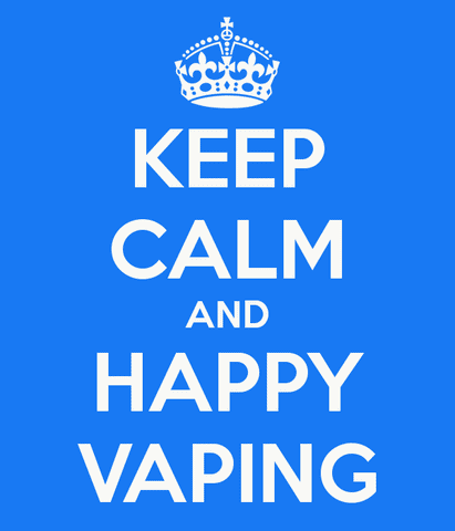 Keep Calm And Happy Vaping